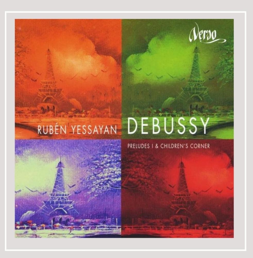 CD : Ruben Yessayan - Claude Debussy-preludes I & Children's Corner (CD)