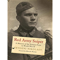 Red Army Sniper: A Memoir on the Eastern Front in World War II (Greenhill Sniper Library)
