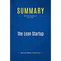 Summary: The Lean Startup: Review and Analysis of Ries' Book (English Edition)