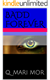 BADD FOREVER 2 (The Badd Bitch Chronicles)