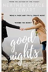 Good Nights: A Love Again Novel (Love Again Series Book 2) Kindle Edition
