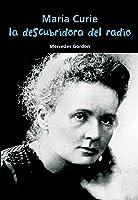 María Curie. La Descubridora Del Radio: 5
