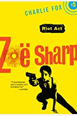 Riot Act: Book 2 (Charlie Fox crime and suspense thriller series) Kindle Edition