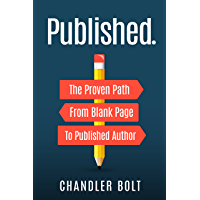 Published.: The Proven Path From Blank Page to Published Author (English Edition)