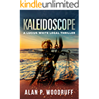 Kaleidoscope (Lucius White Novels Book 1)