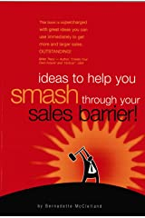 SMASH Through Your Sales Barrier! Paperback