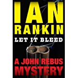 Let It Bleed: An Inspector Rebus Mystery (Inspector Rebus series Book 7)