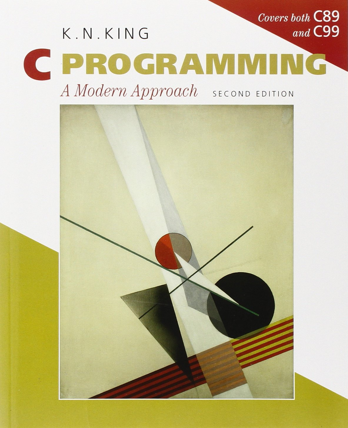 C programming: a modern approach, 2nd edition by: k. N. King.