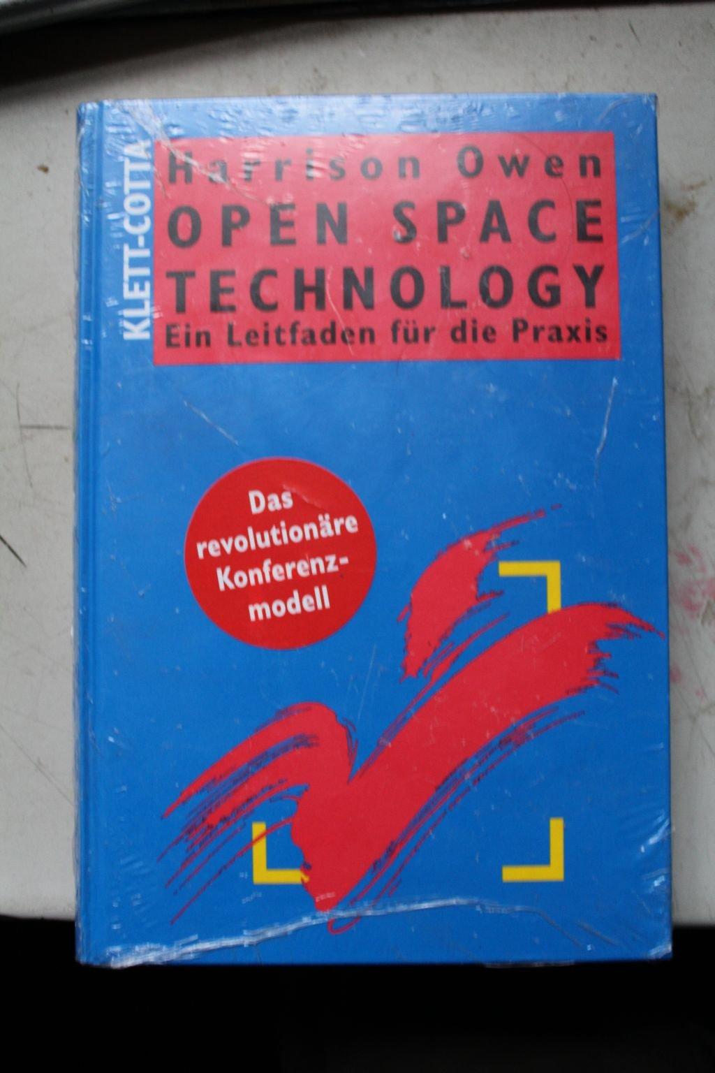 Open Space Technology - Ein Leitfaden für die Praxis