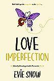 Love Imperfection (Evangeline's Rest Book 2)