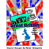 Let's Learn: Great Britain part 1 (Lets Learn) (English Edition)