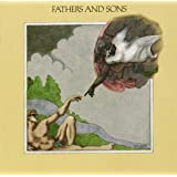 Fathers And Sons (Remastered)
