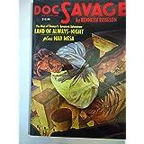 "Doc Savage: ""Land of Always Night"" and ""Mad Mesa"""