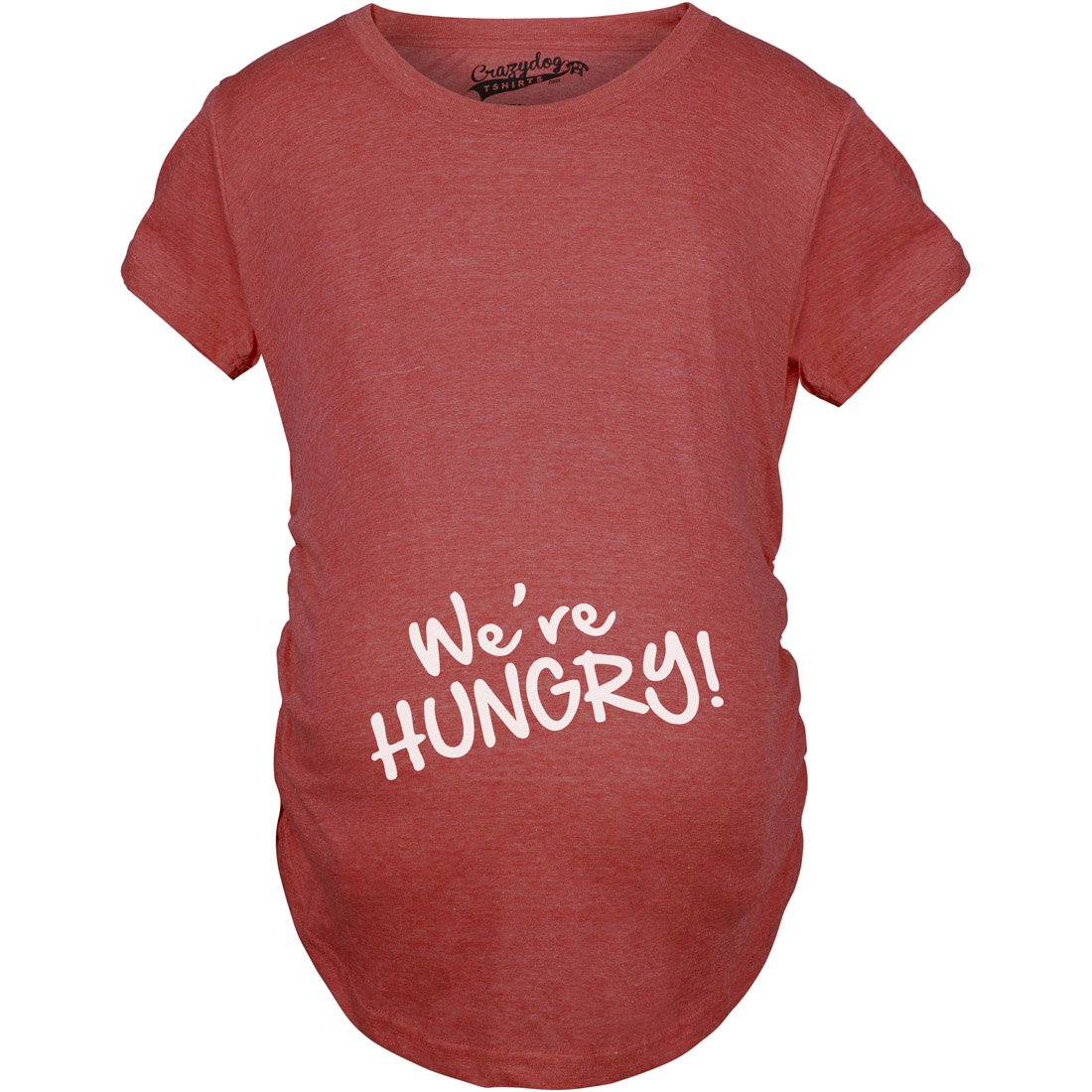 Maternity We're Hungry Funny Baby Bump Pregnancy Announcement T shirt Crazy Dog Tshirts 99hungryMAT