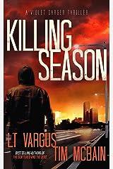Killing Season: A Gripping Serial Killer Thriller (Violet Darger Book 2) Kindle Edition