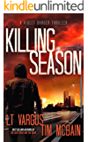 Killing Season: A Gripping Serial Killer Thriller (Violet Darger FBI Thriller Book 2)