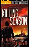 Killing Season: A Gripping Serial Killer Thriller (Violet Darger FBI Thriller Book 2)