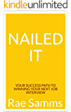 Nailed It: Your Success Path To Winning Your Next Job Interview (1)