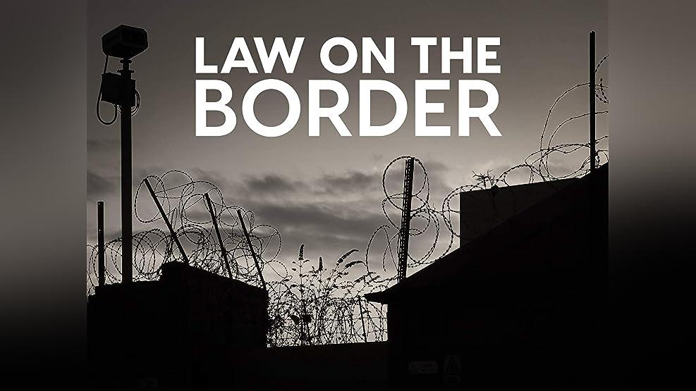 Law on the Border - Season 1