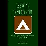 Le sac du randonneur: Le petit guide de la grande aventure (French Edition)