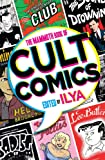The Mammoth Book Of Cult Comics: Lost Classics from Underground Independent Comic Strip Art (Mammoth Books)