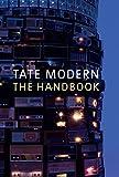 Tate modern : the handbook