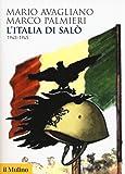 L'Italia di Salò. 1943-1945