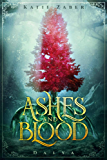 Ashes and Blood (Dalya Book 1)