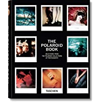 The Polaroid Book: Instant and Unique - The