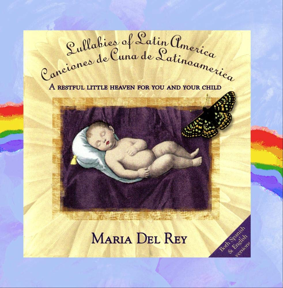 Lullabies Of Latin America