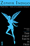 The First Taste is Free - Tales of a Lesbian Vampire (The Pixie Chix Book 1)