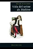 Vida del señor de Molière.