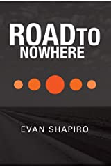 Road To Nowhere Kindle Edition