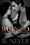 Ruined: (A Decadence After Dark Epilogue) (Book 3)