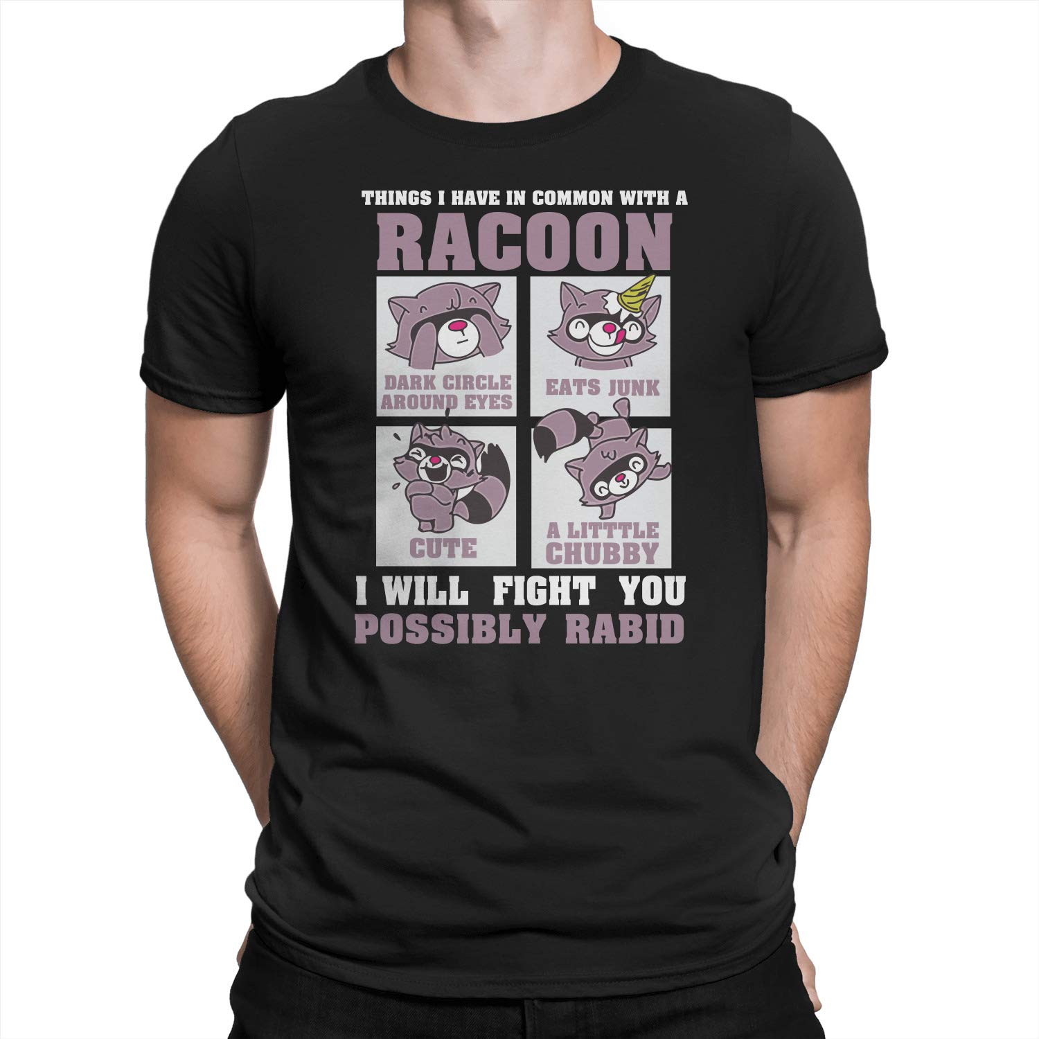 Things I Have in Common with A Raccoon T-Shirt