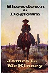 Showdown At Dogtown Kindle Edition