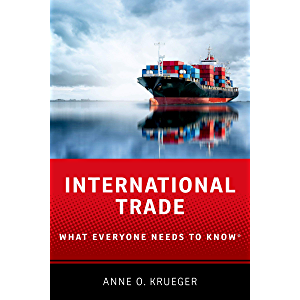 International Trade: What Everyone Needs to Know®