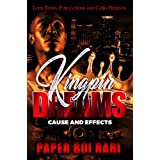 Kingpin Dreams: Cause and Effects