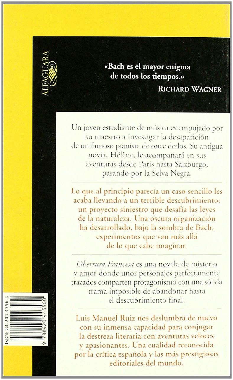 Obertura francesa (Spanish Edition): Luis Manuel Ruiz: 9788420443560 ...
