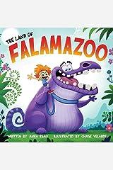 The Land of Falamazoo Kindle Edition