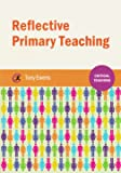 Reflective Primary Teaching (Critical Teaching)