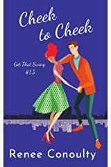 Cheek to Cheek (Got That Swing Book 2) Kindle Edition