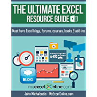 The Ultimate Excel Resource Guide: Must have Microsoft Excel blogs, forums, courses, books & add-ins