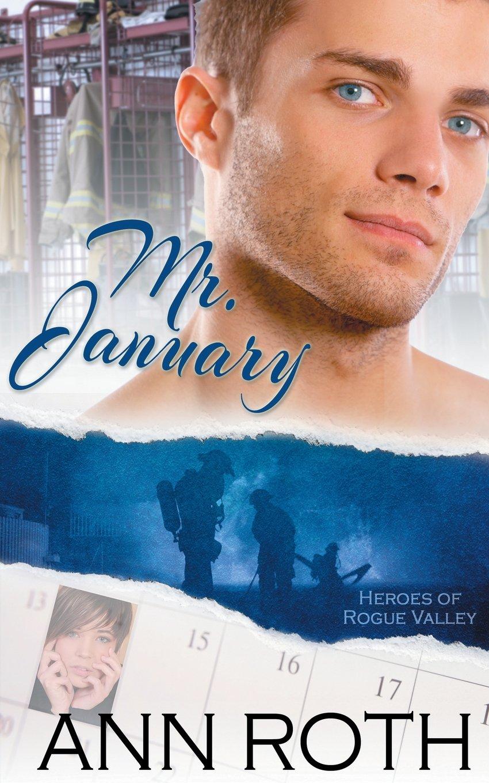 Read Online Mr. January (Heroes of Rogue Valley: Calendar Guys) (Volume 1) ebook