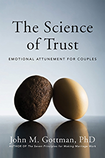 What makes love last how to build trust and avoid betrayal the science of trust emotional attunement for couples fandeluxe Gallery