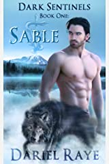 Dark Sentinels Book One:Sable Kindle Edition
