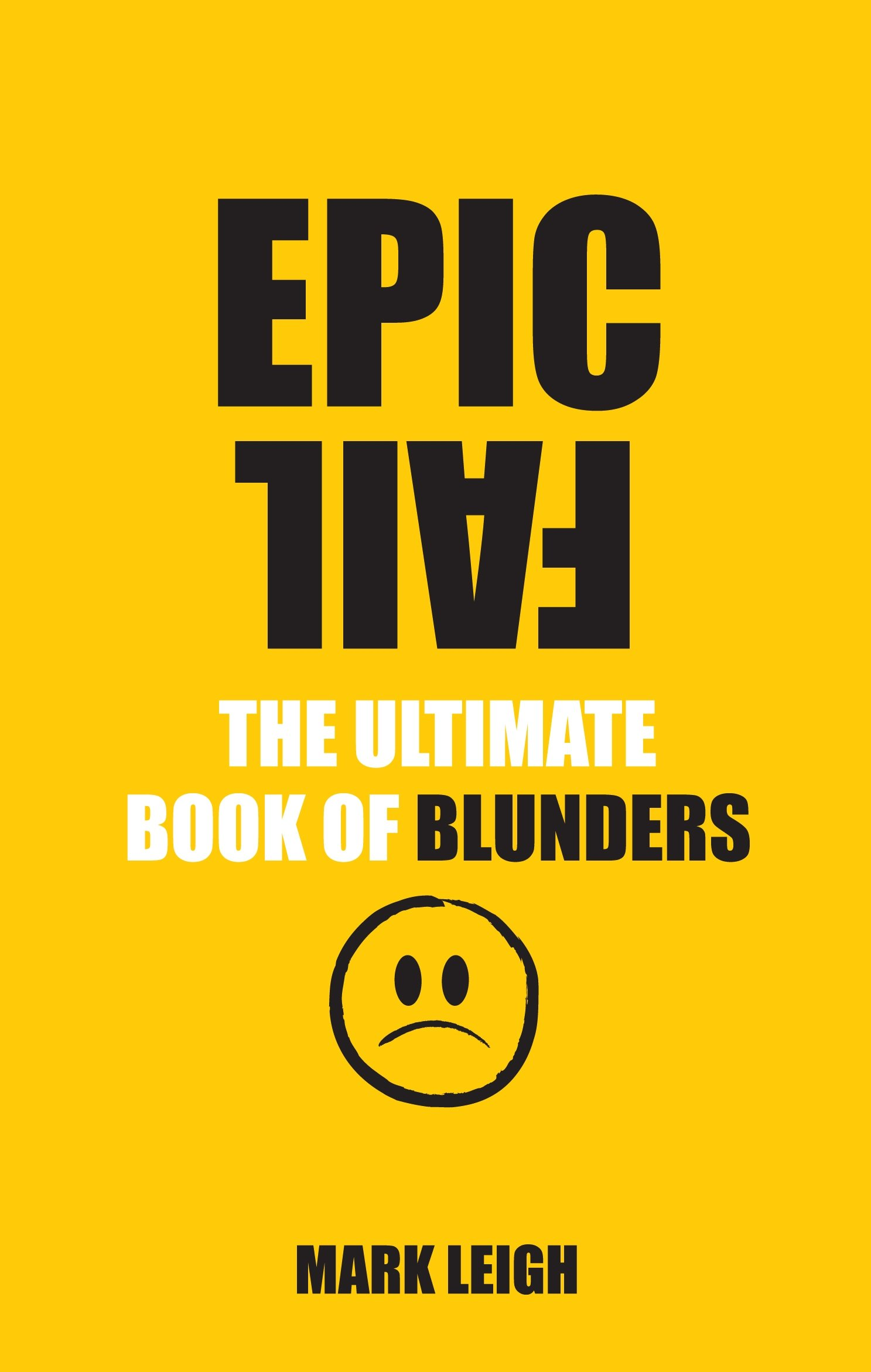 Download Epic Fail: The Ultimate Book of Blunders ebook