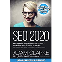 SEO 2020 Learn Search Engine Optimization With Smart Internet Marketing Strategies: Learn SEO with smart internet…