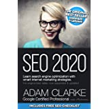 SEO 2020 Learn Search Engine Optimization With Smart Internet Marketing Strategies: Learn SEO with smart internet marketing s
