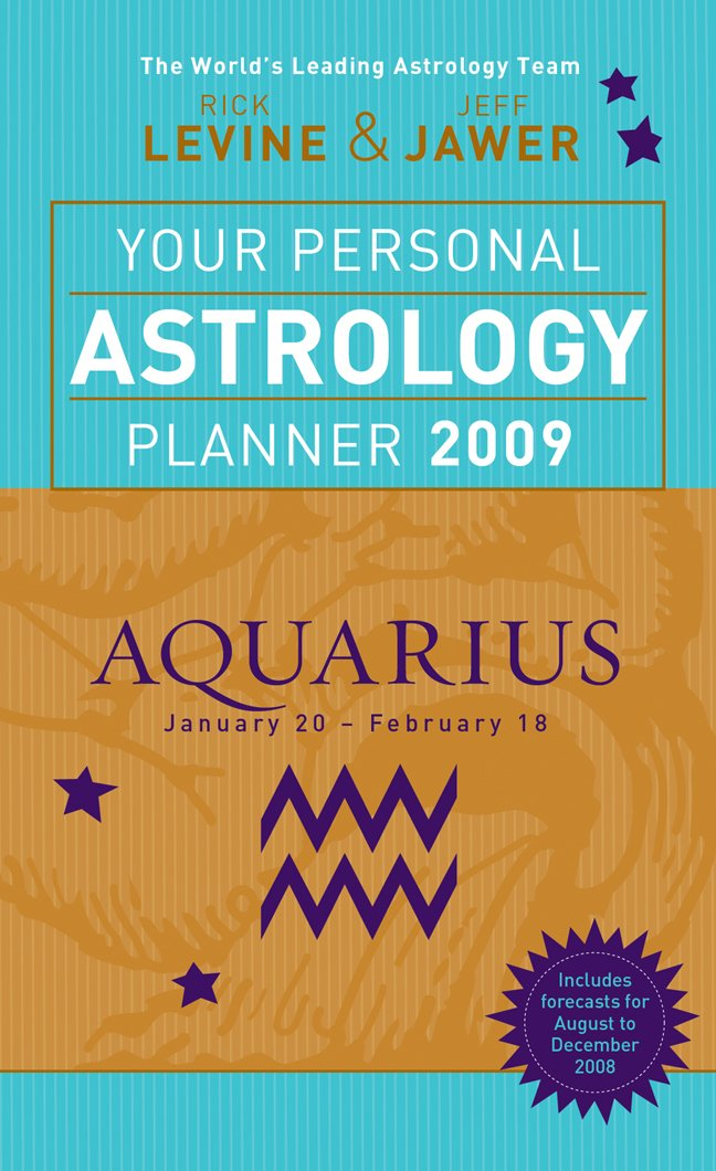 Your Personal Astrology Planner 2009: Aquarius pdf